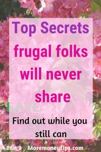 Top Secrets frugal folks will never share.