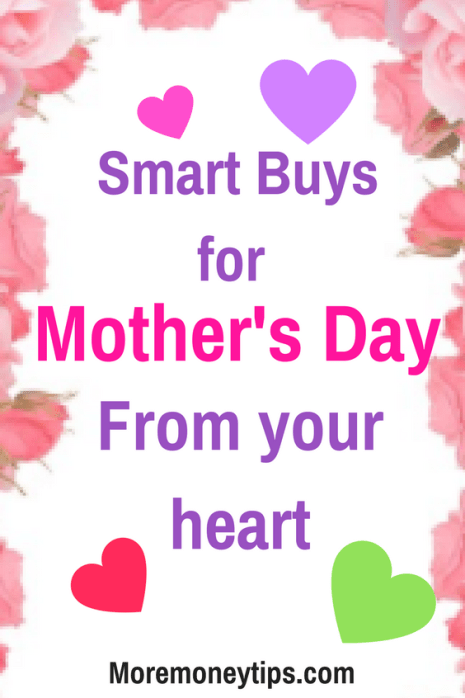 Smart Buys for Mother's Day