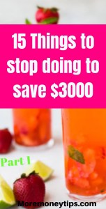 15 things to stop doing to save $3000