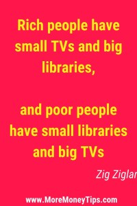 Rich people have small TVS and big libraries, and poor people have small libraries and big TVs