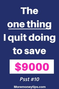 The one thing I quit doing to save $9000