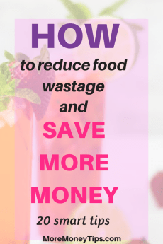 How to reduce food wastage and save money