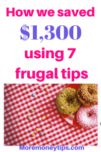How we saved $1,300 using 7 frugal tips.