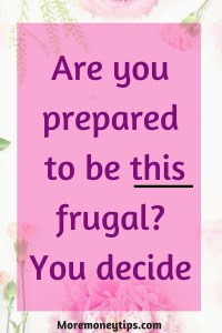 Are you prepared to be this frugal?