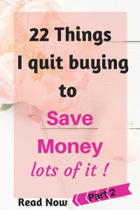 22 Things I refuse to buy to save lots