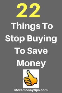 22 Things To Stop Buying To Save Money