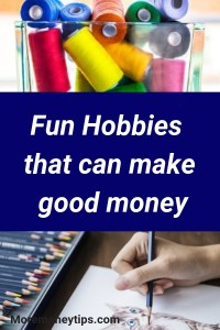 Fun hobbies that make good money