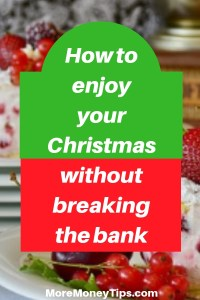 How to enjoy your Christmas without breaking the bank