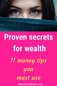 Proven secrets for wealth-11 money tips you must use