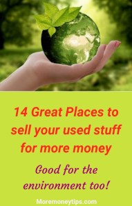 14 great places to sell your used stuff for more money. Good for the environment too!