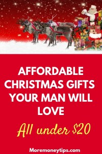 Affordable Christmas gifts your man will love
