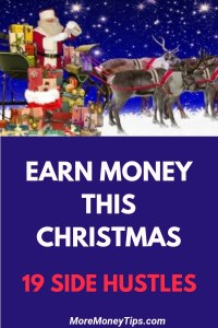 Earn Money This Christmas. 19 side hustles