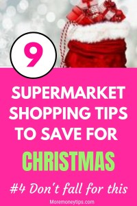 9 Supermarket Shopping Tips To Save For Christmas