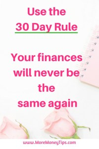 Use the 30 day rule. Your finances will never be the same again