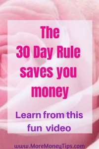 30 day rule saves you money video