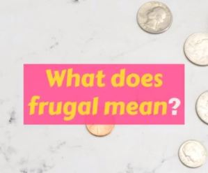 Frugal living meaning