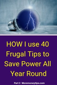 How I use 40 Frugal Tips to Save Power All Year Round