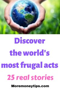 Discover the world's most frugal acts.