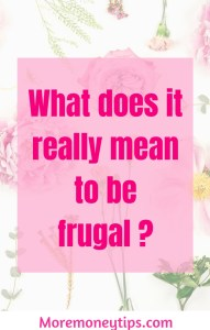 What does it mean to be frugal?