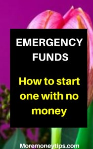 Emergency Funds. How to start one with no money