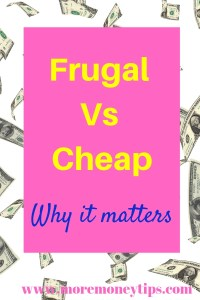 frugal vs cheap. Why it matters