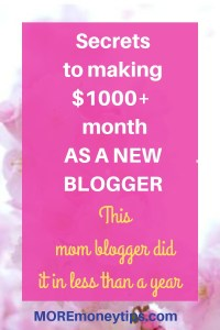 Secret Tips to making $1K+ a month as a new blogger.