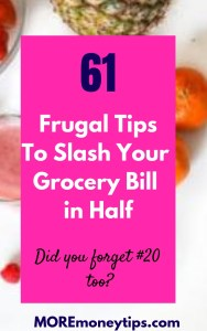 61 Frugal tips to slash your grocery bill in half.