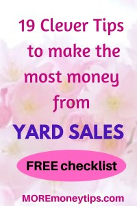 19 Clever Tips to make the most money from Yard Sales.