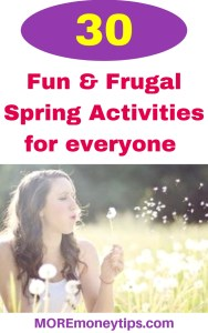30 Fun and Frugal Spring Activities for everyone.