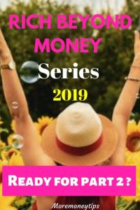 Rich Beyond Money Series 2019. Ready for part 2?