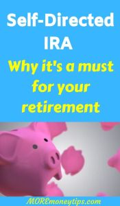 Self-directed IRA. Why it's a must for your retirement.