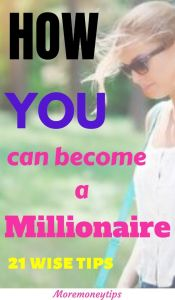 How you can become a millionaire.