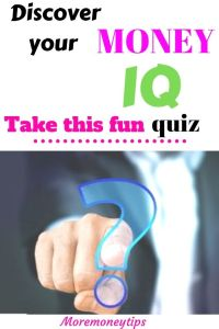 Discover your Money IQ. Take this fun quiz.