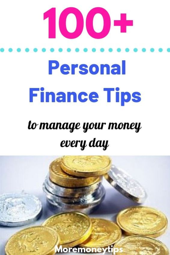 100+ Personal Finance Tips to manage your money every day