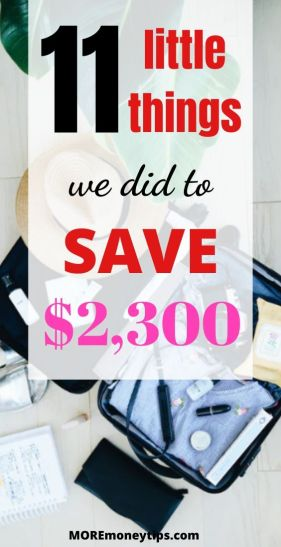 11 Little Things we did to save $2,300