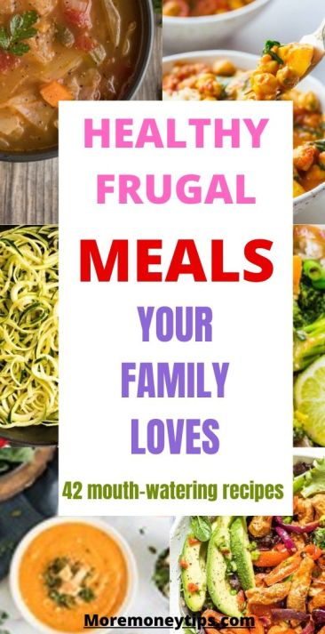 Healthy Frugal Meals Your Family Loves