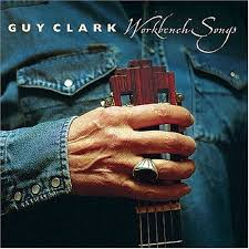 guy clark workbench songs