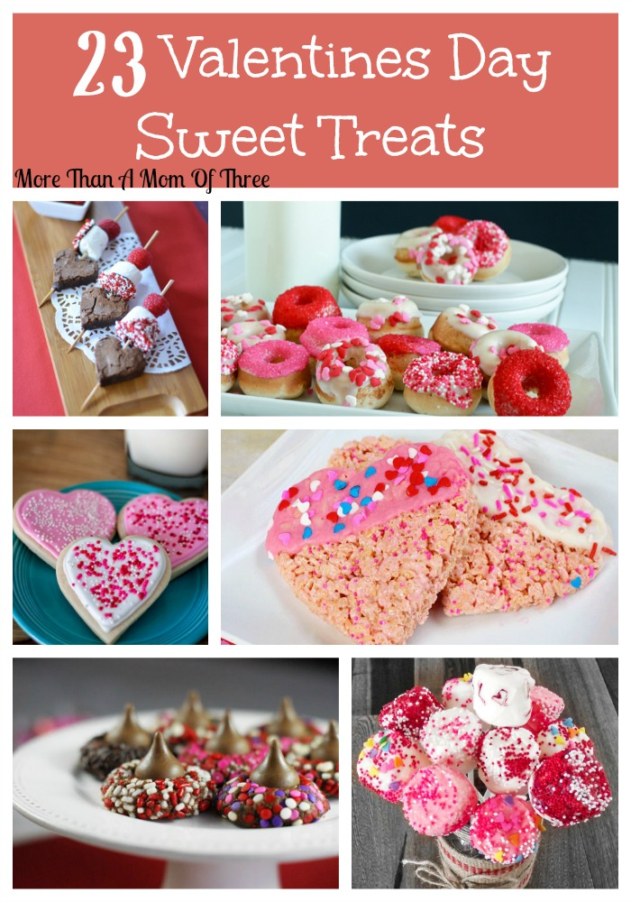 23 Valentines Day Sweet Treats More Than A Mom Of Three