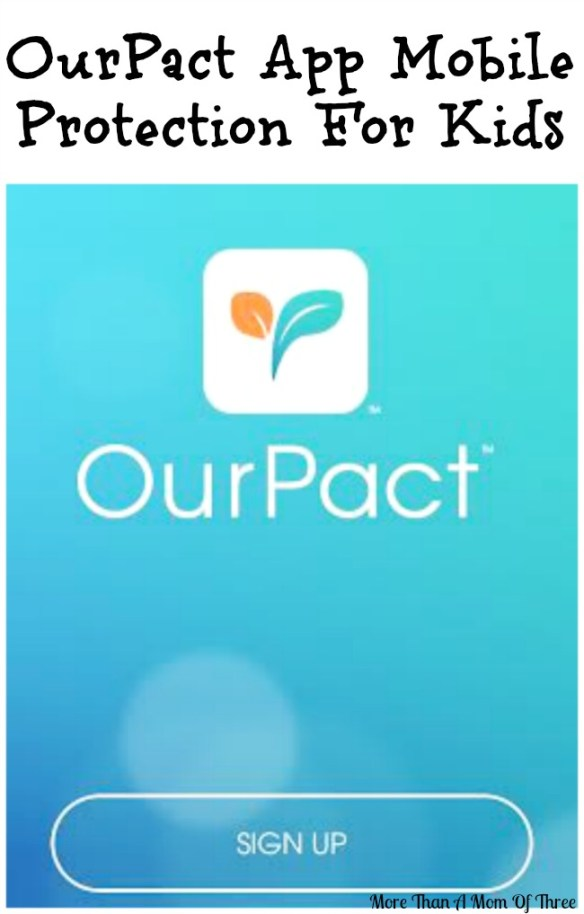OurPact App Mobile Protection For Kids