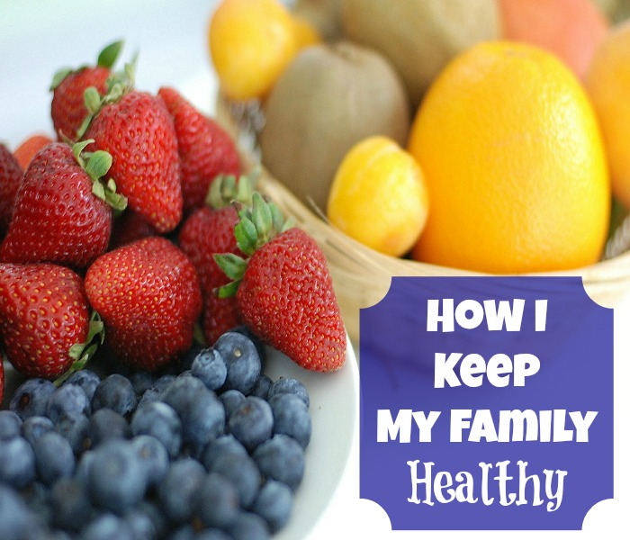 6 ways I Keep My Family Healthy