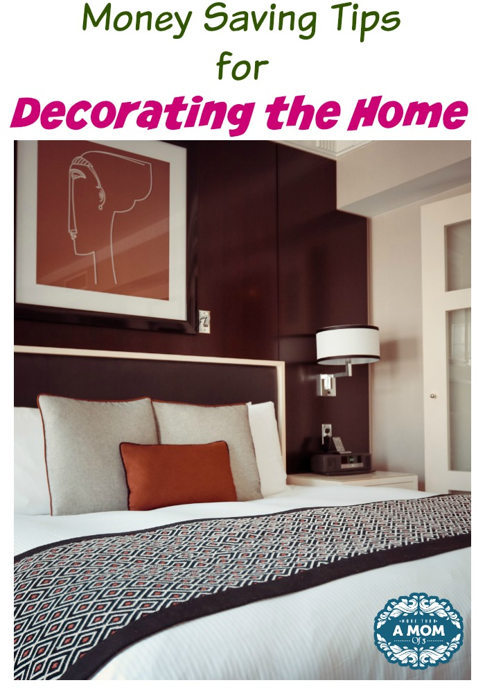 Money Saving Tips for Decorating the Home