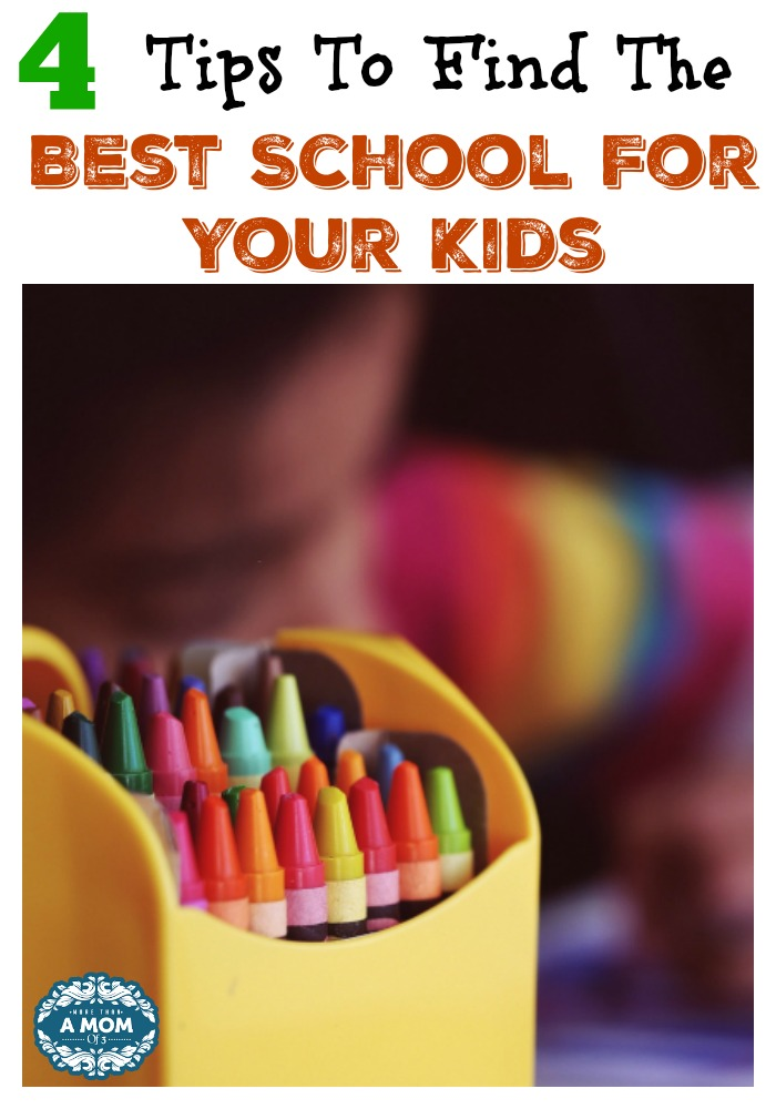 4 Tips For Finding The Best School For Your Kids