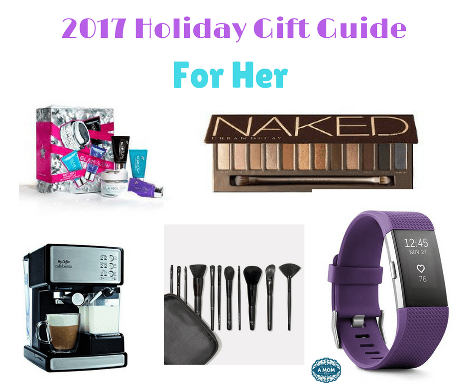 2017 Holiday Gift Guide For Her `