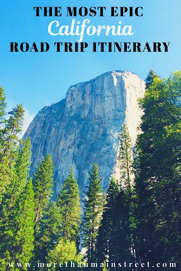 The Ultimate 10 Day California Road Trip Itinerary featured by top US family travel blog, More Than Main Street: El Capitan at Yosemite National Park.