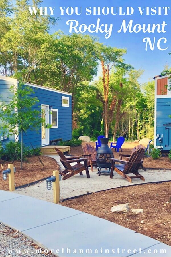 Discover the 10+ Best Things to Do in Rocky Mount NC as featured by top NC family travel blog, More than Main Street; Tiny House Hotel in Rocky Mount NC