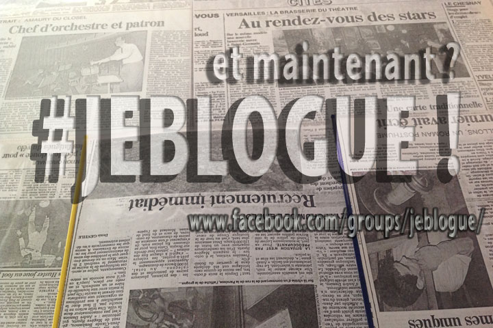 et-maintenant-jeblogue_3A