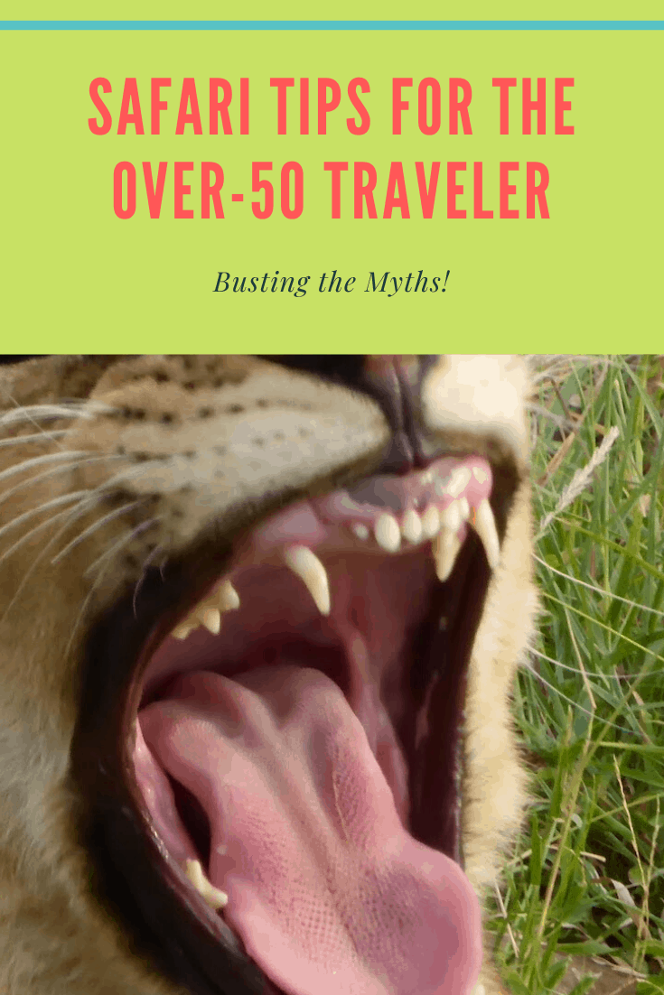 Safari tips for the over-50 Traveler