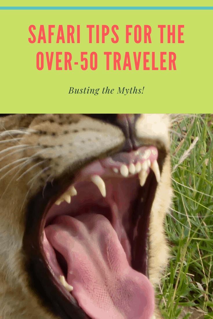 Safari tips for the over-50 Traveler