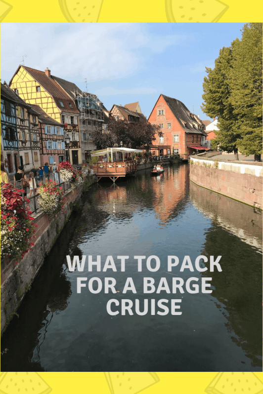 What To Pack For A Barge Cruise