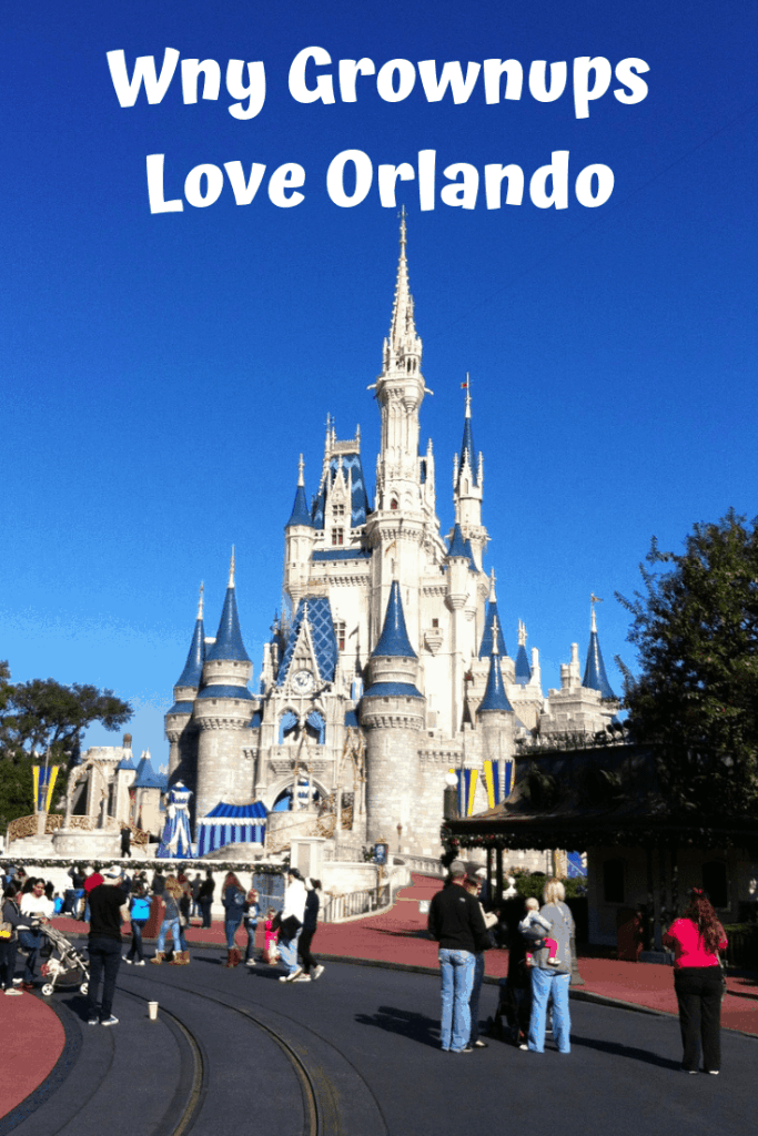 Why Grownups Love Orlando